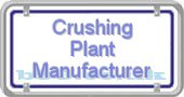 crushing-plant-manufacturer.b99.co.uk